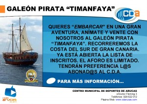 CARTEL Galeon Pirata Timanfaya cda Junio 2013