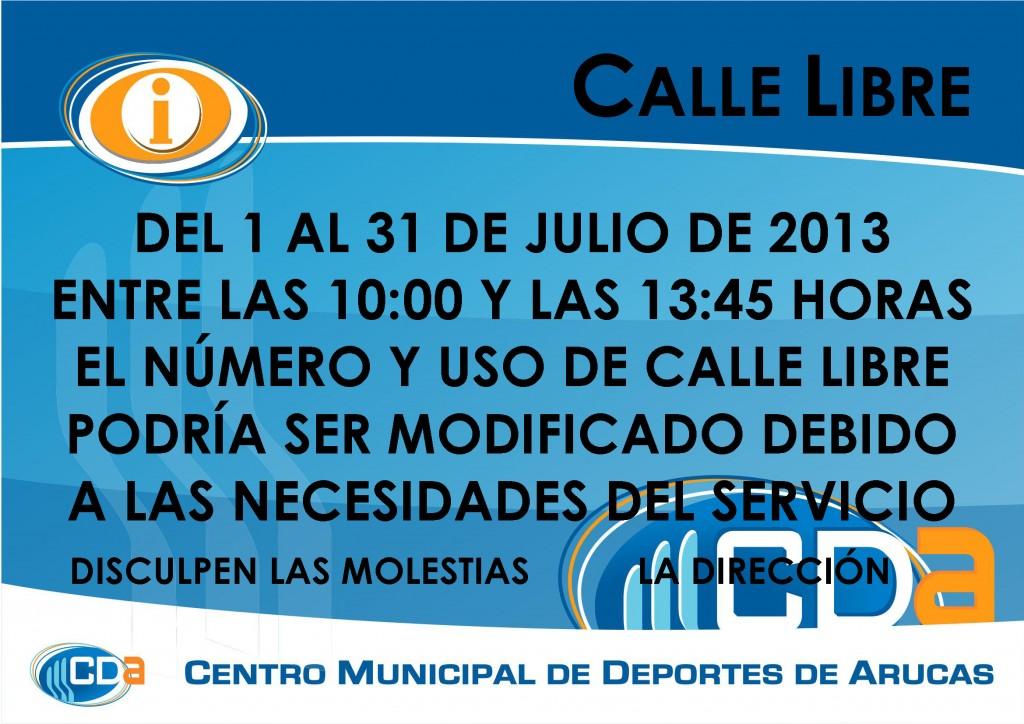 COMUNICADO CALLE LIBRE cda Julio 2013