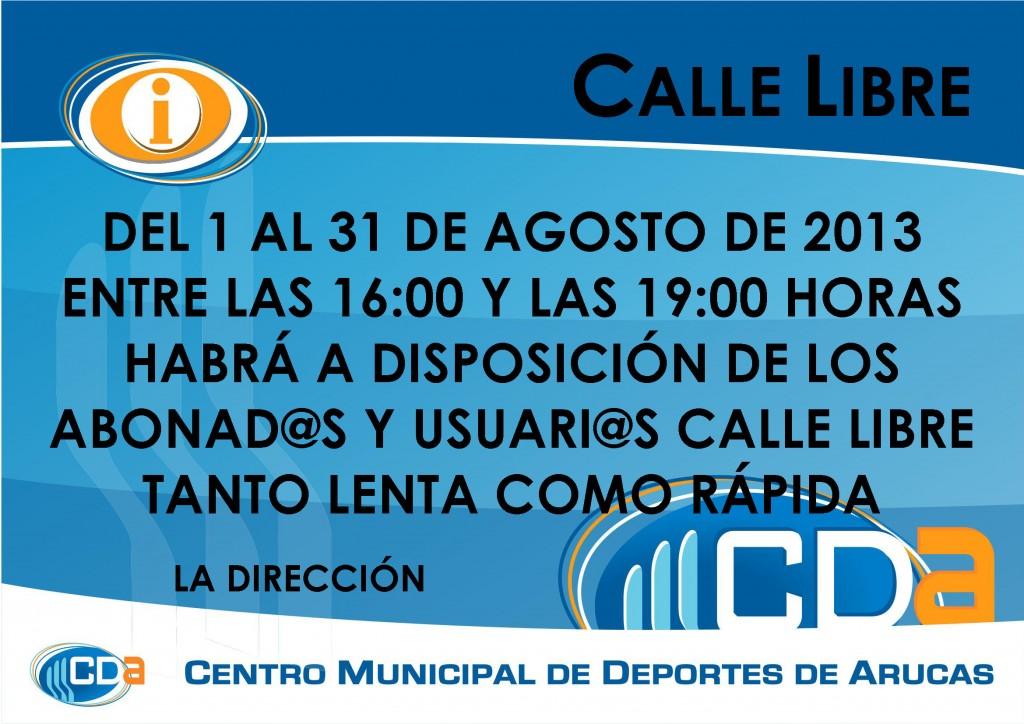 COMUNICADO CALLE LIBRE cda Agosto 2013