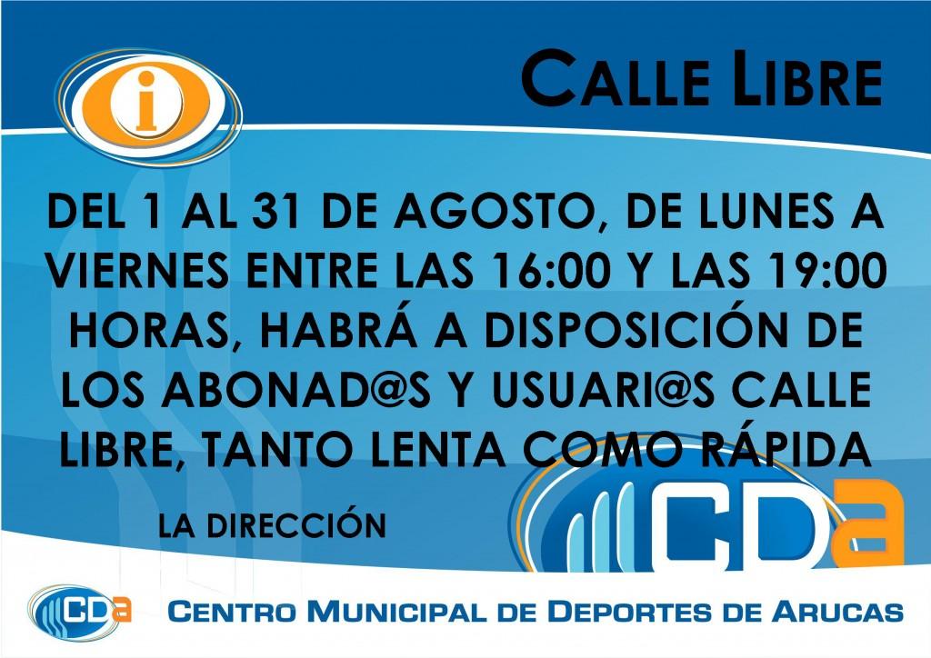 COMUNICADO CALLE LIBRE cda Agosto 2014